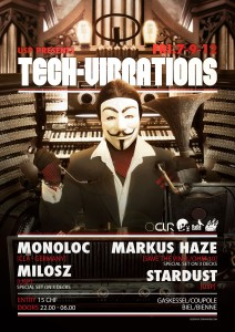 USP - Tech Vibration - Laurent Lemoigne - Donanubis - Don Anubis - Graphic Design - Underground Sound Promotion - Coupole - Bienne - Art - Music - Electronic - Party - Event - Flyer - Poster - Techno - Minimal - Electro - Alternative - Underground - Geneva - Switzerland - Monoloc / CLR - Markus Haze / Save The Vinyl / Ohm 10 - Milosz - Stardust