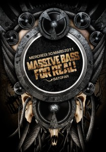 Massive Bass For Real - Laurent Lemoigne - Donanubis - Don Anubis - Graphic Design - Flyer - Matozoides - Batofar - Paris - Art - Music - Electronic - Party - Event - Flyer - Poster - Industrial - Dark - Speaker - Turntable - Mk2 - Bass - Electric - Factory - Skull - Bones - Biomechanic - Biomechanik - Giger - Deviantart - Daily Deviation - DD - Alternative - Underground - Geneva - Switzerland - Drum and Bass - d'n'b - Dubstep - Hard Drum - Cosmik Connection / Ultra Indé - Dual Snake / DTC - KPT'N Planet / Ultra Indé - Bass Elevator - Urbrain / Matozoides / DTC - Fred Mato / Matozoides / DTC Records / 4real