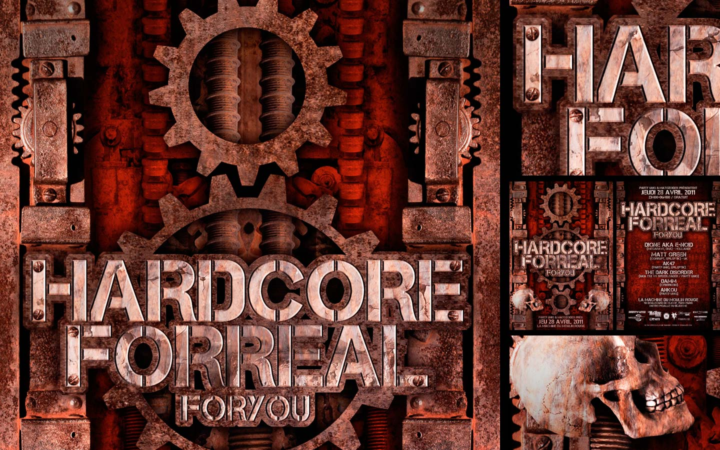 Hardcore For Real - Laurent Lemoigne - Donanubis - Don Anubis - Graphic Design - Flyer - Party Uniq - Matozoides - La Machine du Moulin Rouge - Paris - Art - Music - Electronic - Party - Event - Flyer - Poster - Industrial - Dark - Skull - Bone - Rust - Wheel - Cogwheel - Factory - Mechanical - Machionery - Biomechanic - Biomechanik - Giger - Alternative - Underground - Geneva - Switzerland - Drum and Bass - d'n'b - Hard Drum - Hardcore - Gabber - Crossbreed - Dione aka E-Noid / Megarave / DNA - Matt Green / Corrupt / Epileptik - AK47 / PArty Uniq / Epileptik - The Dark Disorder / aka TSX Vs Speedloader / Party Uniq - Damm / Cyberkoin - Anikou - Metal - Hard - Rock - Death - Band - Illustration